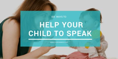 Help Your Child to Speak - Verbal Communication
